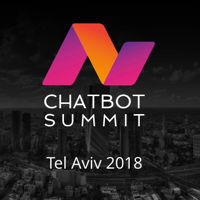 Key Takeaways from the 2018 Chatbot Summit in Tel Aviv