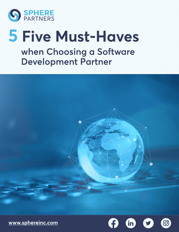 Five Must-Haves When Choosing A Software Development Partner