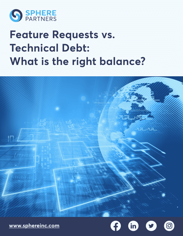Feature Requests Vs. Technical Debt: What Is The Right Balance?